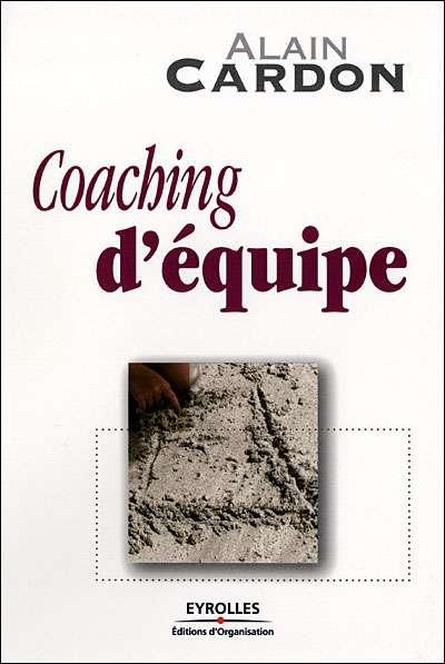 Coaching d'équipe de Alain Cardon